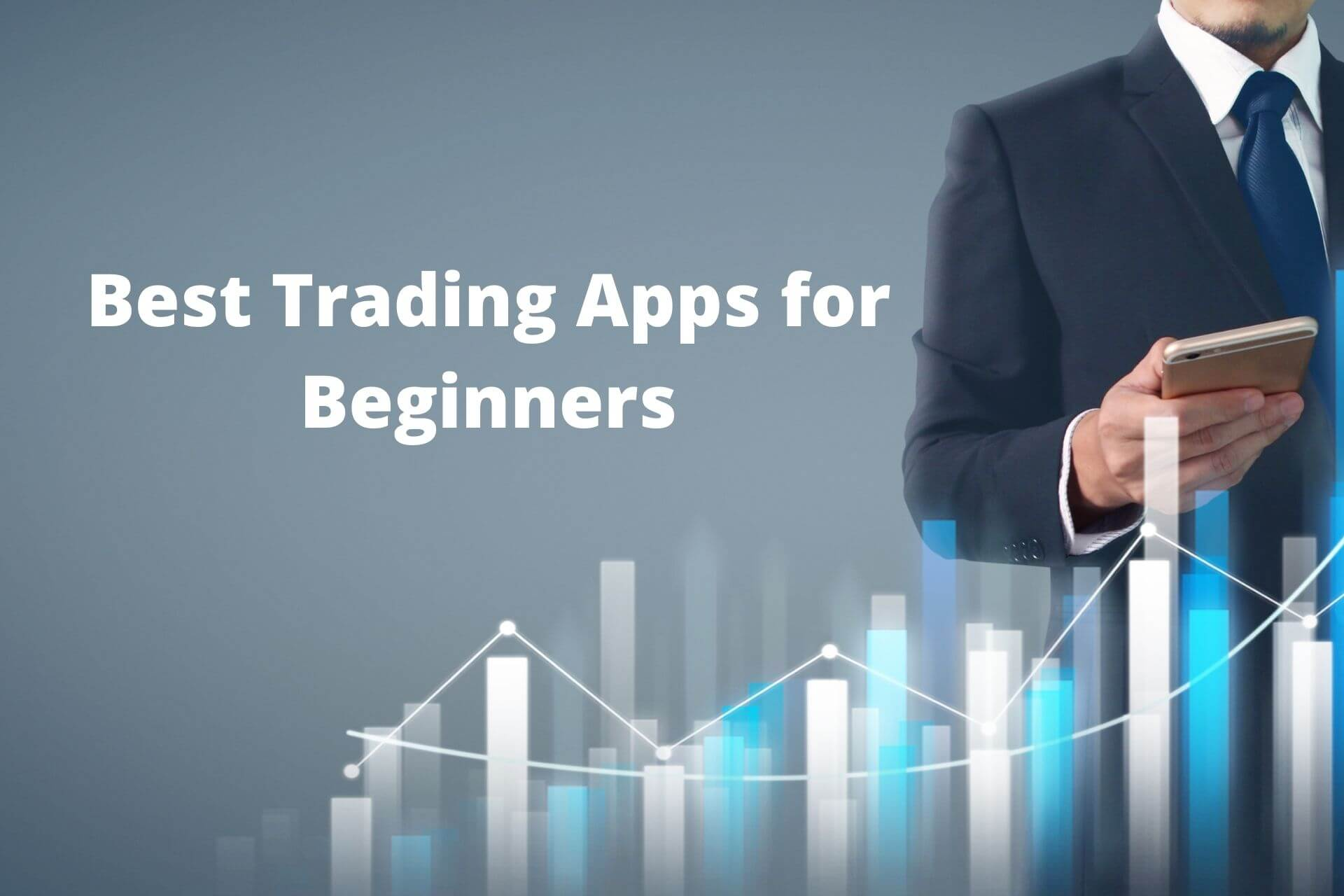 7 Best Stock Trading Apps for Beginners in India – 2021