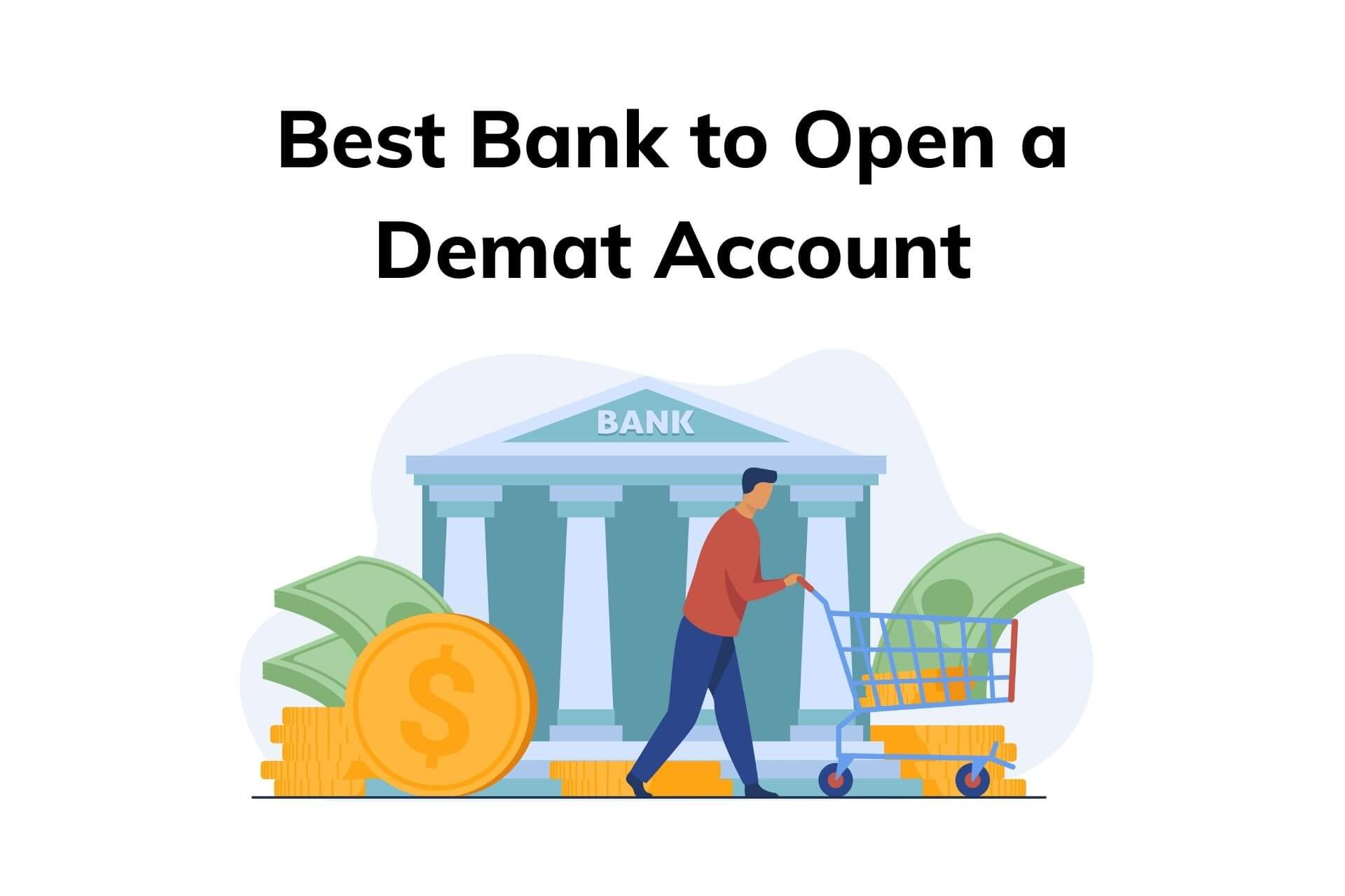 Which Bank is Best for Demat Account?