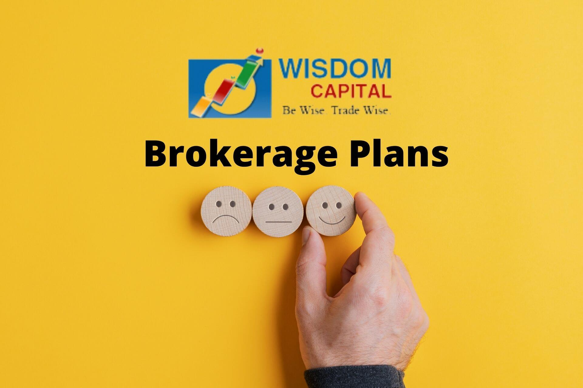 Wisdom Capital Brokerage Plans – Charges, Margin, Benefits & more